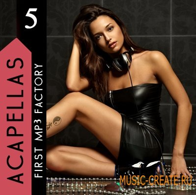 First MP3 Factory - Acapellas vol 5