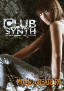 Fatloud Club Synth от Sounds and Gear - сэмплы hip-hop, r&b, pop