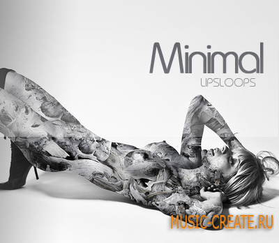 LipsLoops Minimal от Sonart Audio - сэмплы Minimal