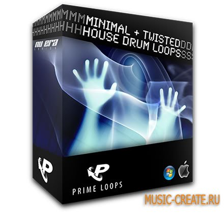 Minimal and Twisted House Drum Loops от Prime Loops - сэмплы драм Minimal и Twisted House