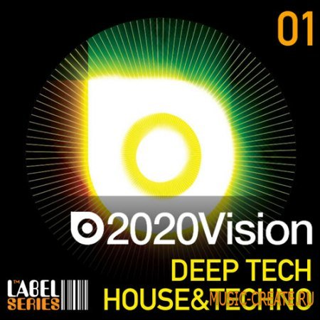 2020 Vision Deep Tech House And Techno от Loopmasters - сэмплы Deep Tech House и Techno