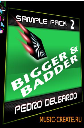 Sample Pack 2 - Bigger от Pedro Delgardo - сэмплы Techno
