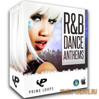 R&B Dance Anthems от Prime Loops - сэмплы Dance, R&B, Pop, Trance (WAV ACID)