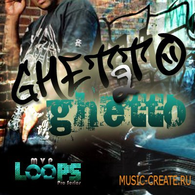 Ghetto 2 Ghetto от MVP Loops - сэмплы Dirty South, Hip Hop (WAV)