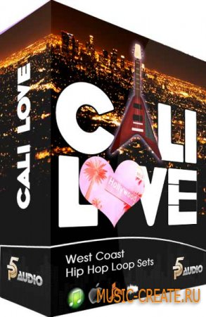 Cali Love West Coast Loop Sets от P5 Audio - сэмплы Hip Hop (WAV)