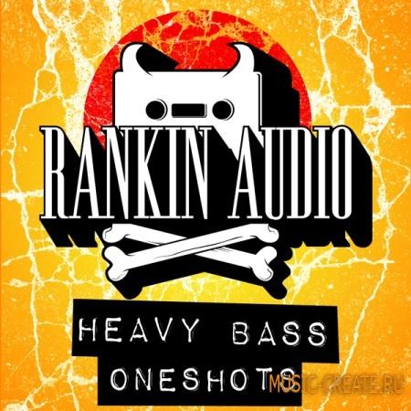 Rankin Audio Heavy Bass Oneshots (wav) - сэмплы тяжелых басов