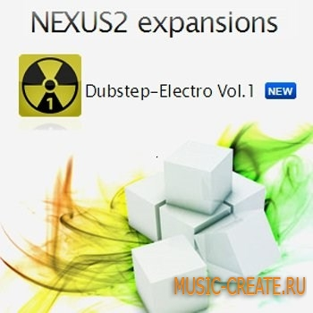 ReFX Dubstep Electro Vol 1 Nexus2 EXPANSiON - банки звуков для NEXUS
