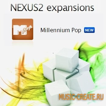 ReFX Millennium Pop Nexus2 EXPANSiON - банки звуков для NEXUS