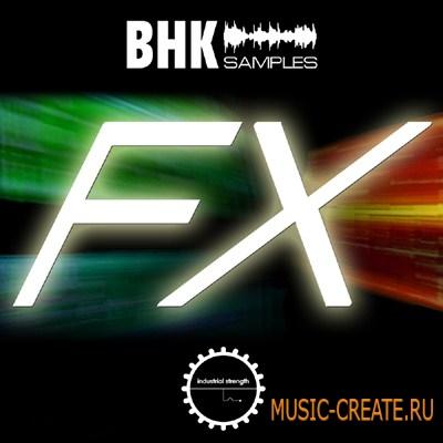 Industrial Strength BHK FX (WAV KONTAKT) - сэмплы FX