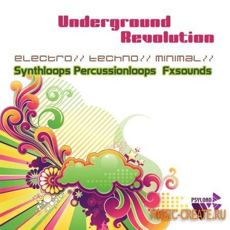 Underground Revolution от Psyload  - сэмплы Techno, Minimal, Tech-House, Electro (WAV REX)