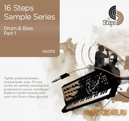 Drum and Bass Vol. 3 Part 1 от 16 Steps - сэмплы Drum and Bass (WAV AiFF)