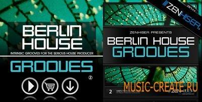 Berlin House Grooves 02 от Zenhiser - сэмплы Deep/Tech House (WAV)