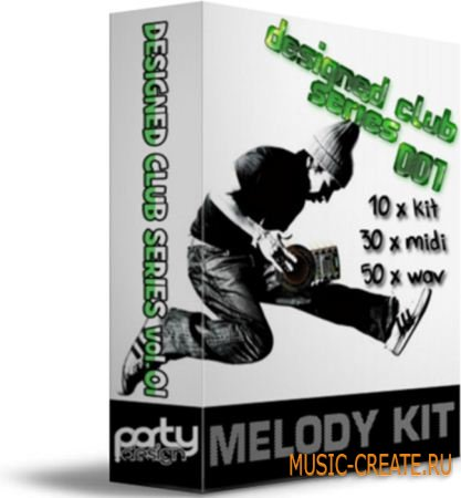 Designed Club Series Vol 1 от Party Design - сэмплы house, progressive, dance, dutch, dubstep (WAV MIDI)