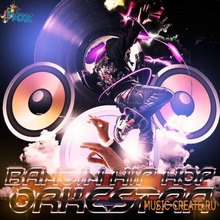 Fox Samples Bangin Hip Hop Orkestra (WAV REX MIDI AiFF) - сэмплы Hip Hop