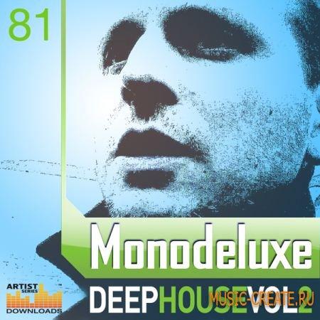 Loopmasters Monodeluxe Deep House Vol 2 (MULTiFORMAT) - сэмплы Deep House