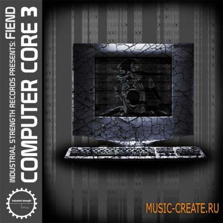 Industrial Strength Fiend Computer Core Vol 3 (MULTiFORMAT) - сэмплы Industrial, Techno, Grime, Dubstep, DnB, Experimental, Hardcore