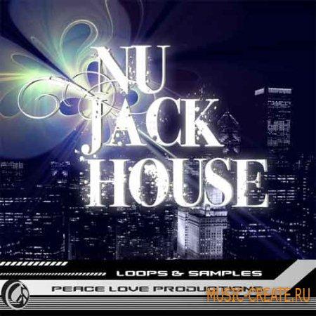 Peace Love Productions Nu Jack House (Wav Midi) - сэмплы Nu House, House