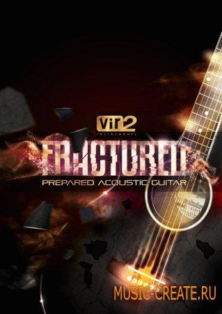 Vir2 Instruments Fractured Prepared Acoustic Guitars KONTAKT DYNAMiCS - библиотека акустической гитары