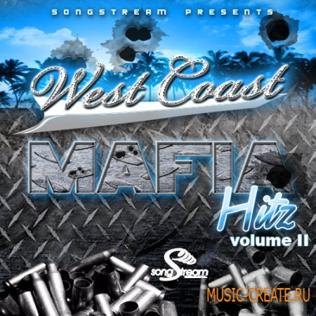 Song Stream - West Coast Mafia Hitz Vol 2 (WAV MIDI) - сэмплы West Coast, Hip Hop