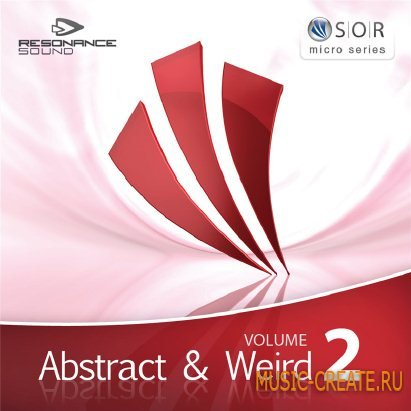 Resonance Sound - SOR Abstract and Weird Vol 2 (MULTiFORMAT-DYNAMiCS) - сэмплы Electro, Electronica, Glitch, House, FX, Electro House, Tech House, Techno, Minimal House