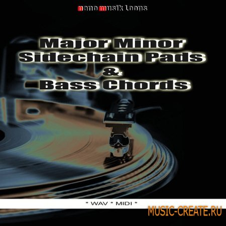 Nano Musik Loops - Major Minor Sidechain Pads And Bass Chords (WAV MIDI) - сэмплы синтезатора