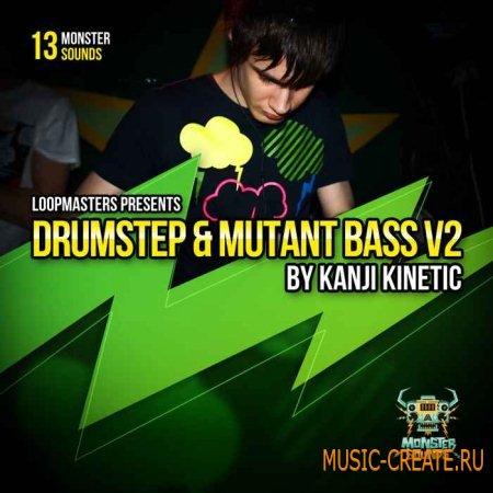 Monster Sounds - Kanji Kinetic - Drumstep and Mutant Bass Vol 2 (Multiformat) - сэмплы Dubstep, Breaks, Grime