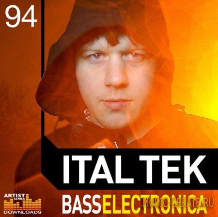 Loopmasters - Ital Tek - Bass Electronica (Multiformat) - сэмплы DnB, Dubstep, Breaks, Chillout, Garage, Dub