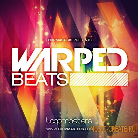 Loopmasters - Warped Beats (MULTIFORMAT) - сэмплы Broken Beat, Hip Hop, Glitch, Cinematic, Dubstep, Electro