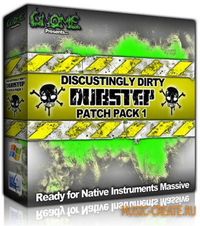 Disgustingly - Dirty Dubstep Patch Pack 2 - пресеты NI Massive
