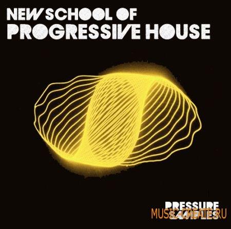 Pressure Samples - New School of Progressive House (WAV) - сэмплы Progressive House