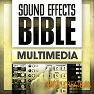 Sound Effects Bible - Multimedia (WAV) - звуковые эффекты кнопок, сигналов и др.