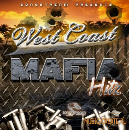 Song Stream - West Coast Mafia Hitz (WAV MIDI FLP) - сэмплы West Coast, Hip Hop