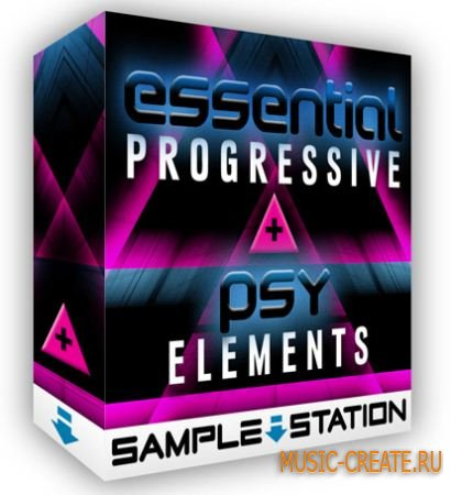 Sample Station - Essential Progressive & Psy Elements (MULTiFORMAT) - сэмплы Progressive, Psy
