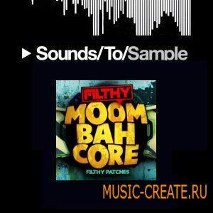 Filthy Patches - Filthy Moombahcore (WAV) - сэмплы Dancehall