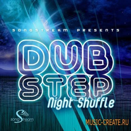 Song Stream - Dubstep Night Shuffle (WAV) - сэмплы Dubstep
