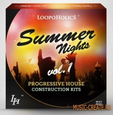 Loopoholics - Summer Nights Vol.1 - Progressive House Construction Kits (WAV MIDI) - сэмплы Progressive House
