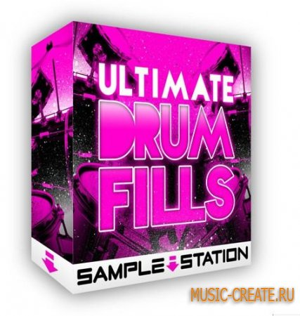 Sample Station - Ultimate Drum Fills (WAV) - драм филлы