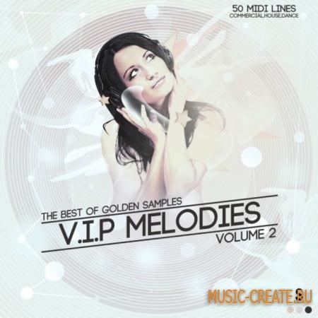 Golden Samples - V.I.P melodies Vol.2 (MIDI) - мелодии House