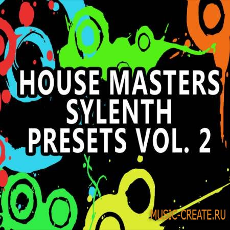 MS Records - House Masters Sylenth Vol 2 (Sylenth1 Patches)