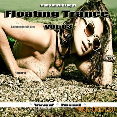 Nano Musik Loops - Floating Trance Vol.3 (WAV MIDI) - сэмплы Trance