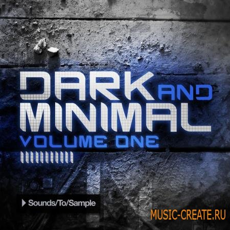 Sounds to Sample - Dark and Minimal Volume One (WAV MIDI) - сэмплы Minimal Techno