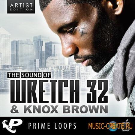 Prime Loops - The Sound Of Wretch 32 & Knox Brown (WAV REX AIFF) - сэмплы Pop