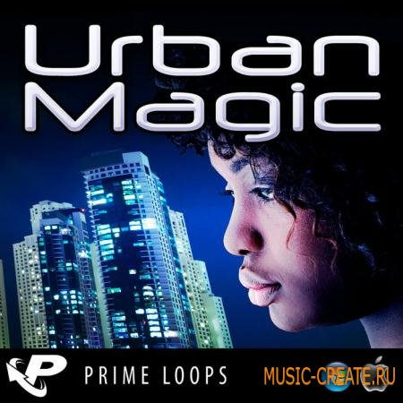 Prime Loops - Urban Magic (WAV) - сэмплы Hip Hop, R&B