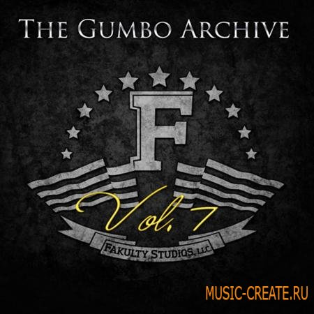 Fakulty Studios - The Gumbo Archive Vol 7 (WAV AIFF) - сэмплы Pop, Hip Hop, Dance