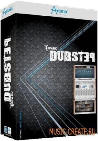 Arturia - Spark Dubstep v1.0 (Team R2R) - банк звуков для драм-машины Spark