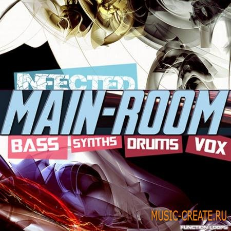 Function Loops - Infected Main-Room (WAV MIDI) - сэмплы Tech-House, Minimal House, Complextro House