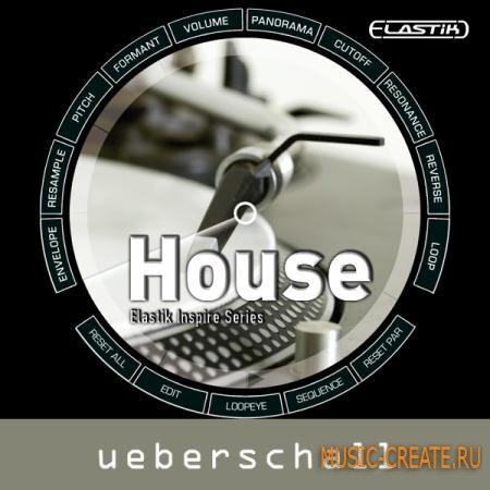 Ueberschall - House (ELASTiK) - банк для плеера ELASTIK