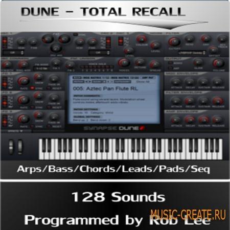 Rob Lee Music - Total Recall For DUNE - пресеты для Synapse Dune