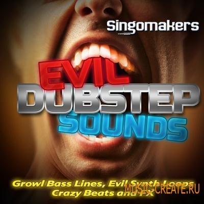 Singomakers - Evil Dubstep Sounds (WAV REX2) - сэмплы Dubstep