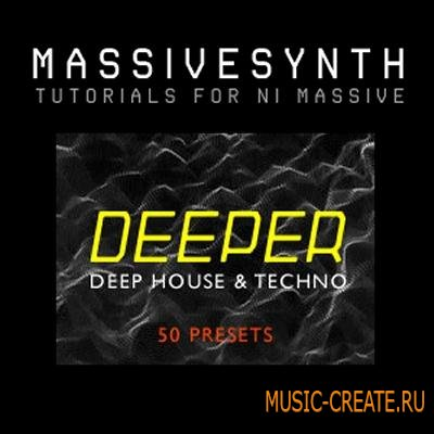 Massive Synth - Deeper 50 Deep House Presets For NI Massive